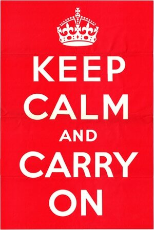 Keep Calm and Carry On - Segunda Guerra